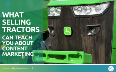 What selling tractors can teach you about content marketing