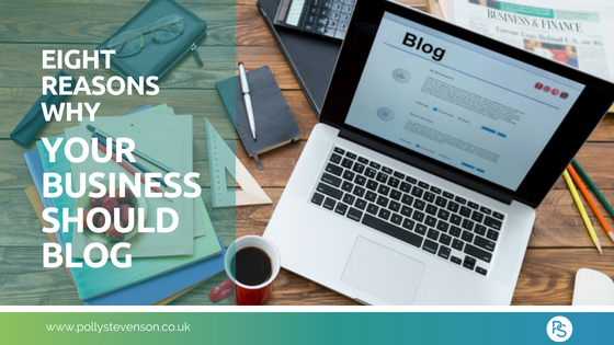 8 reasons why your business should blog
